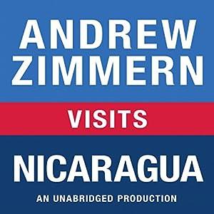 Andrew Zimmern Visits Nicaragua Audiobook