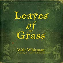 Leaves of Grass Audiobook by Walt Whitman Narrated by Robin Field