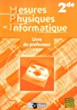 Mesures Physiques et Informatique 2e : Livre du professeur