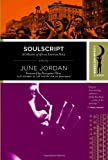 Soulscript: A Collection of Classic African American Poetry (Harlem Moon Classics) (0767918460) by Jordan, June