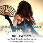 Guns for the Dead: A Graveminder Story | Melissa Marr