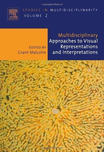 Multidisciplinary Approaches to Visual Representations and Interpretations, Volume 2 (Studies in Multidisciplinarity)
