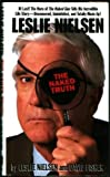 Leslie Nielsen: The Naked Truth