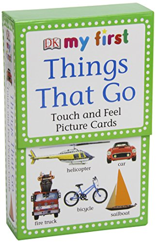 Things That Go : Baby Touch and Feel Picture Cards