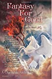 img - for Fantasy For Good: A Charitable Anthology book / textbook / text book