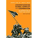 Understanding Global Conflict and Cooperation: An Introduction to Theory and History (9th Edition) ~ Joseph S. Nye