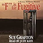 F is for Fugitive: A Kinsey Millhone Mystery (       UNABRIDGED) by Sue Grafton Narrated by Mary Peiffer