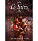 [ 13 BITES ] By Seeger, Alan ( Author) 2013 [ Paperback ]
