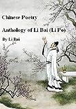Chinese Poetry, Anthology of Li Bai (Li Po)