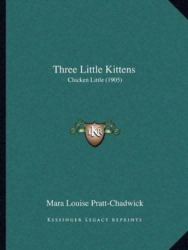 Three Little Kittens: Chicken Little (1905)