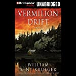 Vermilion Drift: A Cork O'Connor Mystery (       UNABRIDGED) by William Kent Krueger Narrated by Buck Schirner