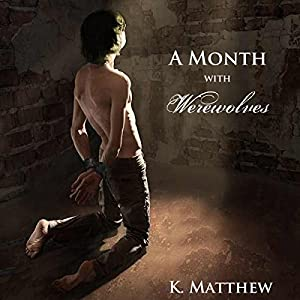 A Month with Werewolves Audiobook