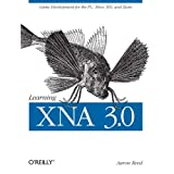 Learning XNA 3.0: XNA 3.0 Game Development for the PC, Xbox 360, and Zuneby Aaron Reed