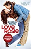 Love, Rosie (Where Rainbows End) Cecelia Ahern
