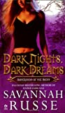 Savannah Russe Dark Nights, Dark Dreams: Sisterhood of the Sight (Signet Eclipse)