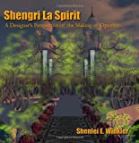 Shengri La Spirit: A Designers Perspective of the Making of OpenSim