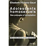 Adolescents homosexuels - Des pr�jug�s � l'acceptationpar Elisabeth Thorens-Gaud