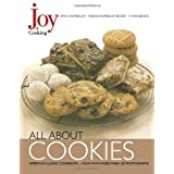 Joy of Cooking: All About Cookies ~ Irma S. Rombauer