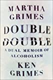 Double Double: A Dual Memoir of
