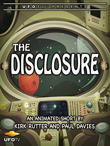 UFOTV Presents The Disclosure