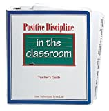 Positive Discipline in the Classroom Manual