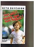 par pitié!...rendez-moi mon enfant! (2724220250) by Beth Gutcheon