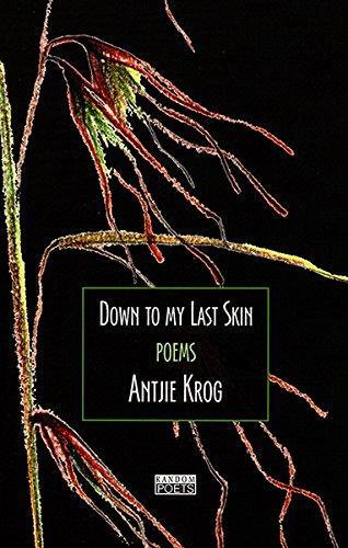 Down to My Last Skin: Poems (Random Poets)