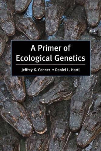 A Primer of Ecological Genetics