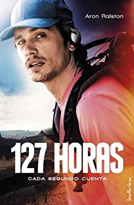 127 horas (Spanish Edition) (Indicios)