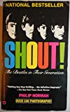 Shout: The Beatles in Their Generation