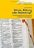 Ethnie, Bildung oder Bedeutung?: Zum Kulturbegriff in der interkulturell orientierten Musikpädagogik
