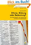 Ethnie, Bildung oder Bedeutung?: Zum...