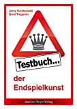 img - for Testbuch der Endspielkunst book / textbook / text book