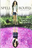 Spell Bound (A Hex Hall Novel)