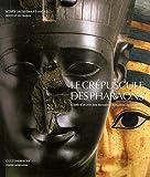 echange, troc Olivier Perdu, Collectif - Le Crépuscule des Pharaons : Chefs-d'oeuvre des dernières dynasties égyptiennes