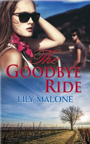 The Goodbye Ride by Lily Malone
