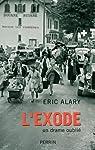 L'exode : Un drame oublié par Alary