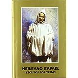 San Rafael Arnaiz. Escritos por temas (Maestros Espirituales Cristianos)
