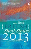 Best British Short Stories 2013, The