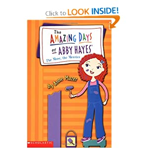 The More, The Merrier (The Amazing Days of Abby Hayes, No. 8) by Anne Mazer