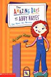 The More, The Merrier (The Amazing Days of Abby Hayes, No. 8) (043935367X) by Mazer, Anne