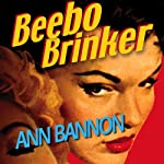Beebo Brinker (       UNABRIDGED) by Ann Bannon Narrated by Kate Rudd