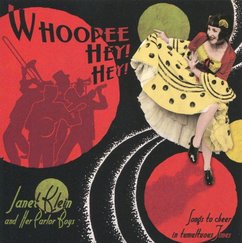 Janet Klein And Her Parlor Boys-Whoopee Hey Hey-2010-SSR Download