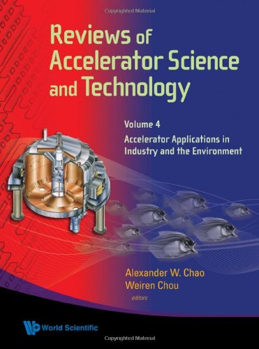 Reviews Of Accelerator Science And Technology - Volume 4: Accelerator Applications in Industry and the Environment