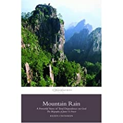 Mountain Rain: A New Biography of James O. Fraser (Transforming Lives)