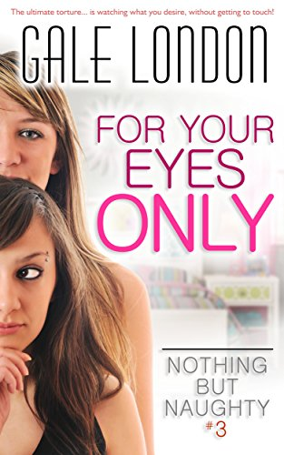 for-your-eyes-only-kinky-lesbian-erotica-nothing-but-naughty-book-3