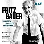 Fritz Bauer: Sein Leben, sein Denken, sein Wirken |  Fritz Bauer Institut