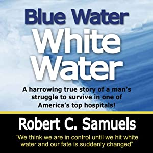 Blue Water, White Water Audiobook