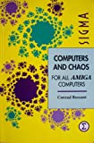 img - for Computers and Chaos: Amiga Edition book / textbook / text book