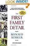 The First Family Detail: Secret Servi...